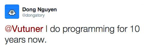 Según él mismo afirma, Nguyen lleva diez años programando