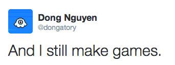 Nguyen seguirá desarrollando videojuegos, según sus mismas palabras